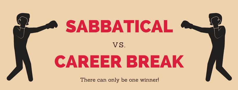 Sabbatical vs Career Break