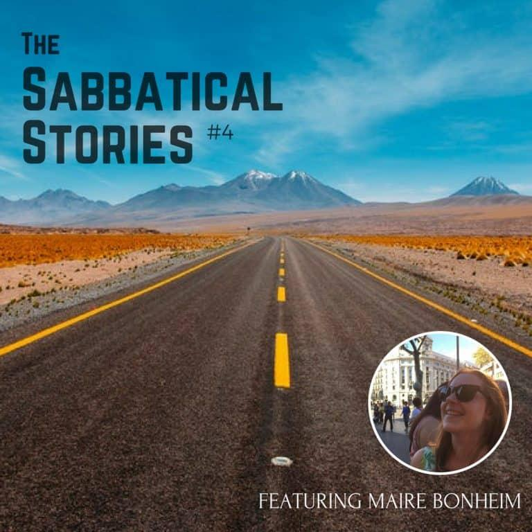 Sabbatical Stories #4 | An Interview with Maire