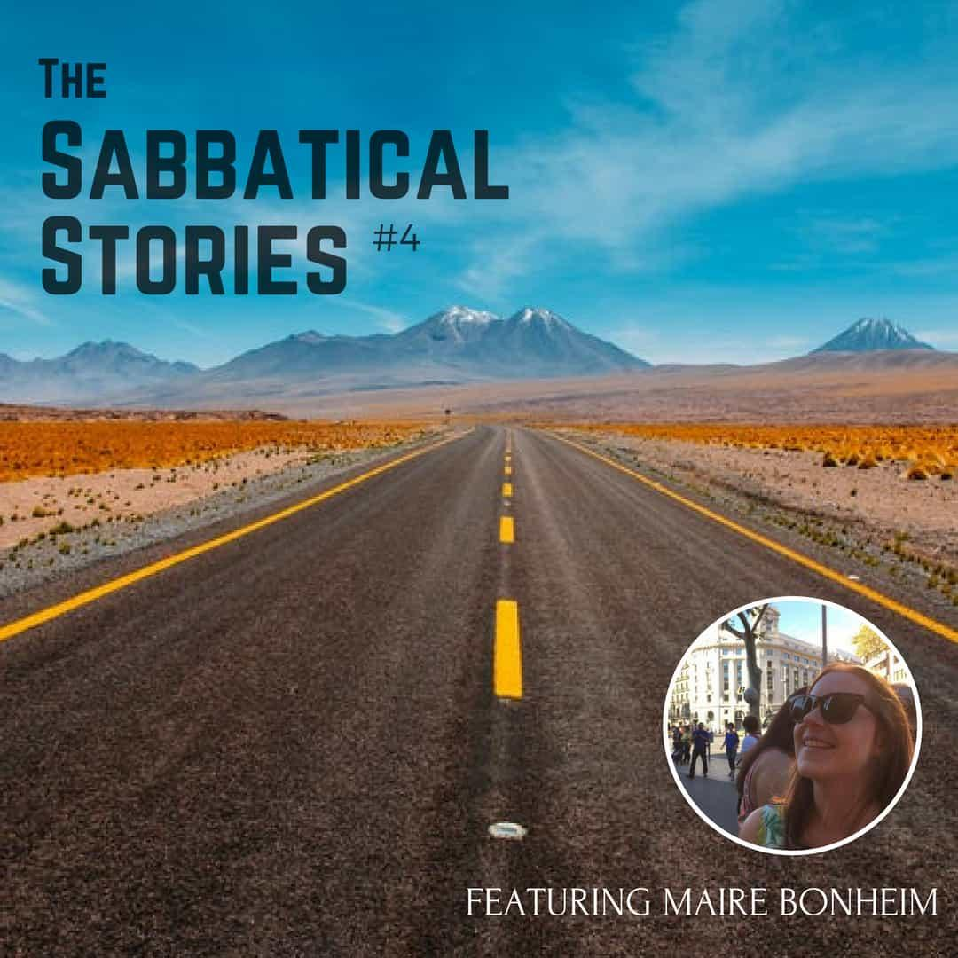Sabbatical Stories #4