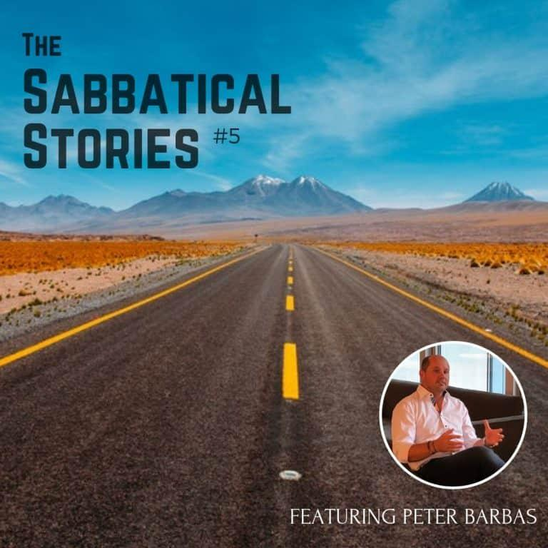 Sabbatical Stories #5 | An Interview with Peter Barbas