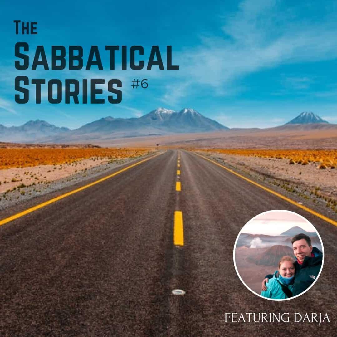 Sabbatical Stories #6 - Darja from Deegees Travel
