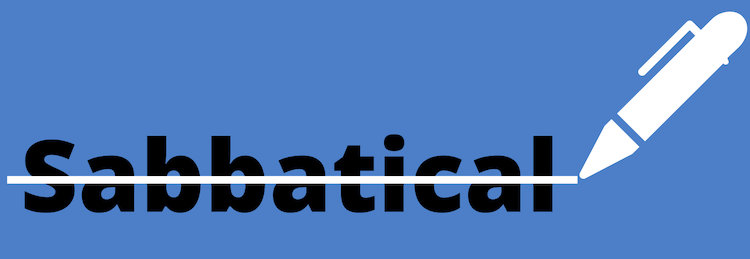 A graphic showing the word sabbatical with a crosscut through it being done by a pencil, on a blue background