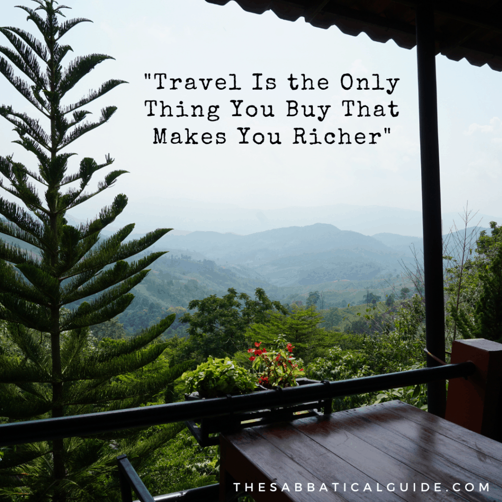 travel is the only thing you buy that makes you richer 2